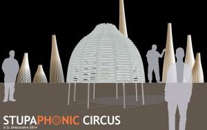 """2014-03/06 – """"Stupaphonic Circus"""" soutenu par la Diagonale Paris-Saclay"""